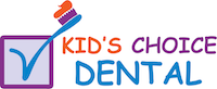 Kid's Choice Dental - Northridge Pediatric Dentist